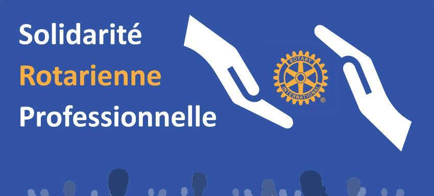 Solidarité Rotarienne Professionnelle : Un groupe d'experts à votre écoute